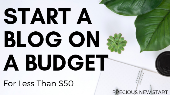 How To Start A Blog On A Budget (Step-By-Step) – For Less Than $50