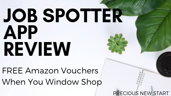 Job Spotter App Review – Get FREE Amazon Vouchers When You Window Shop!