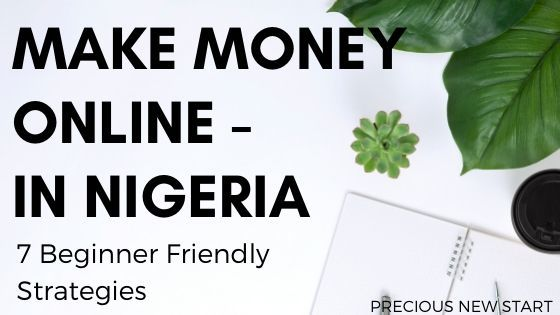 How To Make Money Online In Nigeria 2020