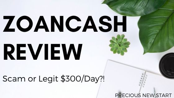 ZoanCash Review - Is ZoanCash a scam or legit $300_day