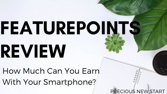 The FeaturePoints App Review - How Much Can You Earn With The FeaturePoints App
